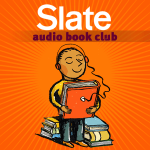 Slate Audio Book Club